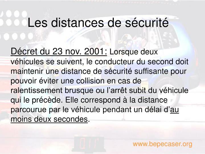 Les distances de sécurité