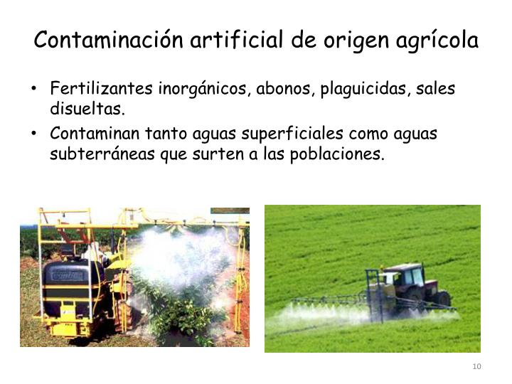 Contaminación artificial de origen agrícola