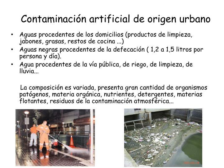 Contaminación artificial de origen urbano