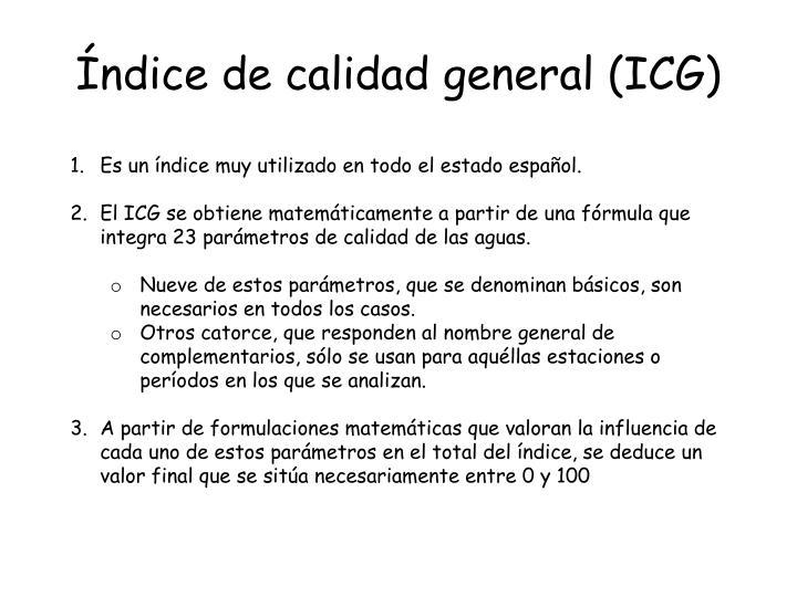 Índice de calidad general (ICG)