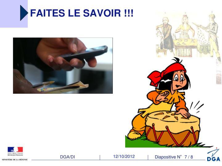 FAITES LE SAVOIR !!!