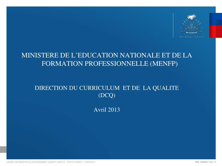 MINISTERE DE L'EDUCATION NATIONALE ET DE LA FORMATION PROFESSIONNELLE (MENFP)