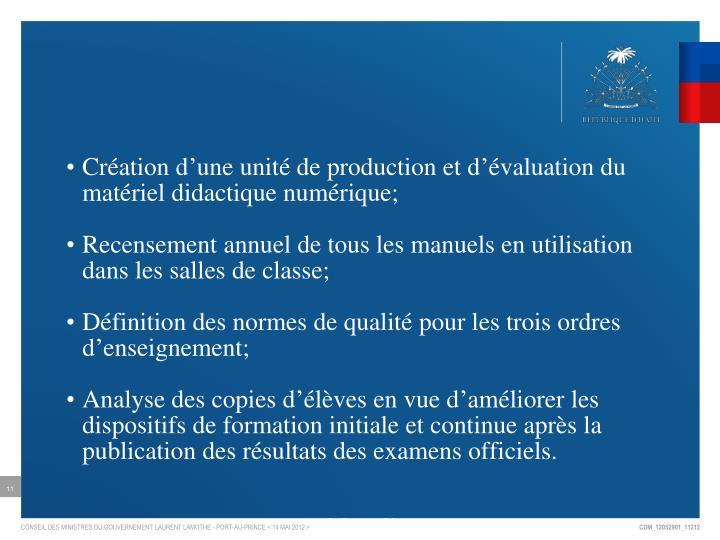Création d'une unité de production et d'évaluation du matériel didactique numérique;