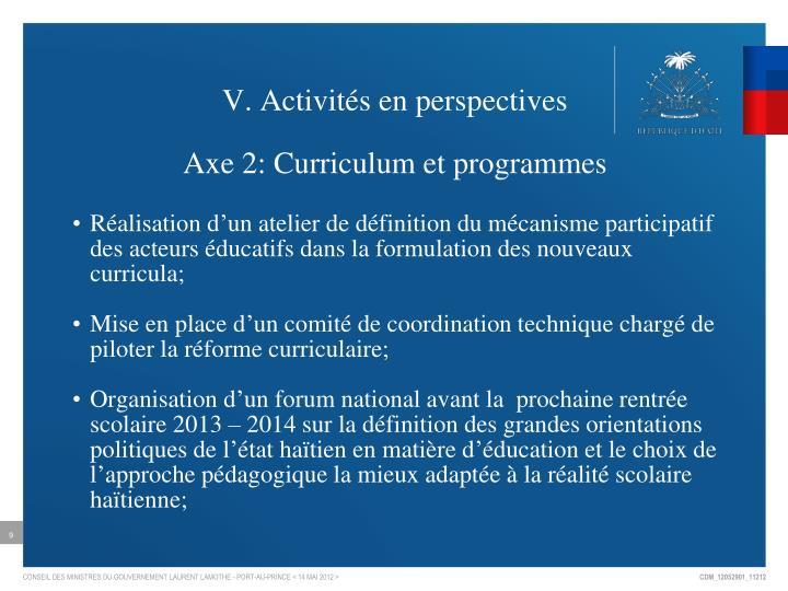 V. Activités en perspectives