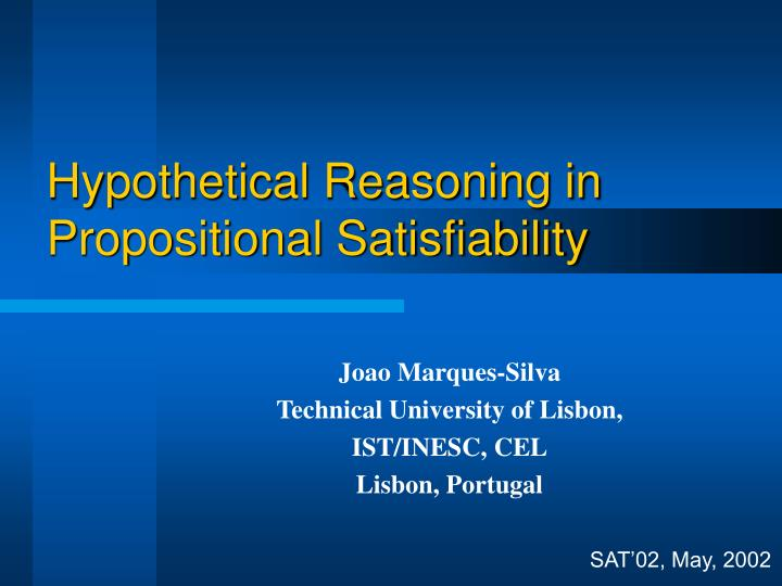 Hypothetical reasoning in propositional satisfiability
