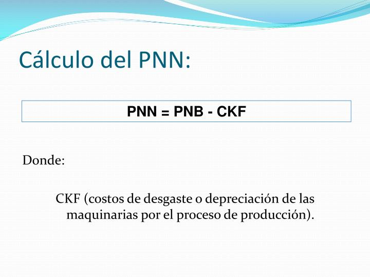 Cálculo del PNN: