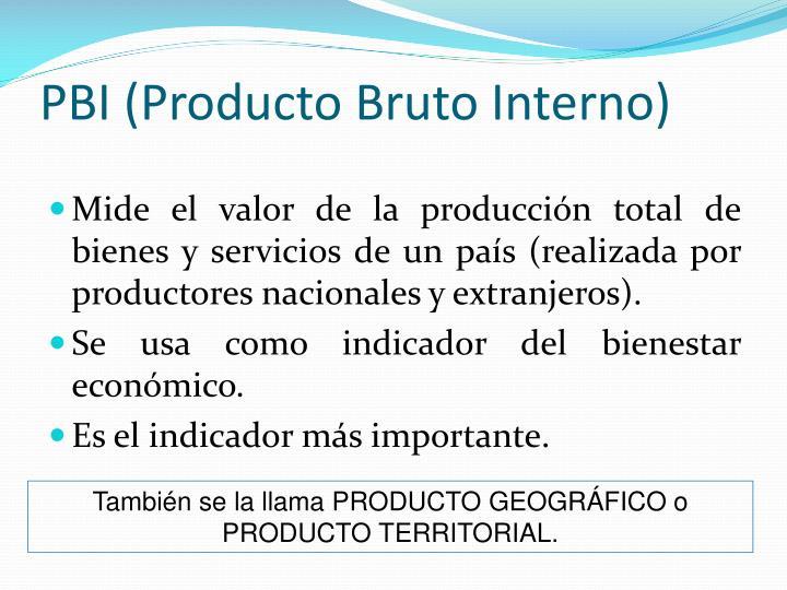 PBI (Producto Bruto Interno)