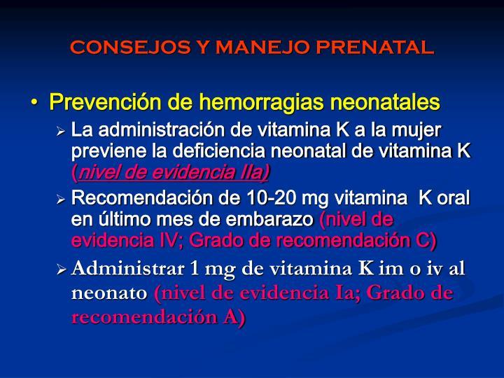 CONSEJOS Y MANEJO PRENATAL
