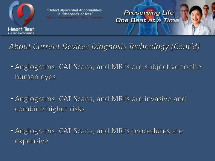 About Current Devices Diagnosis Technology (Cont'd)