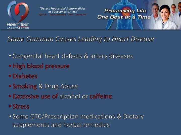 Some Common Causes Leading to Heart Disease