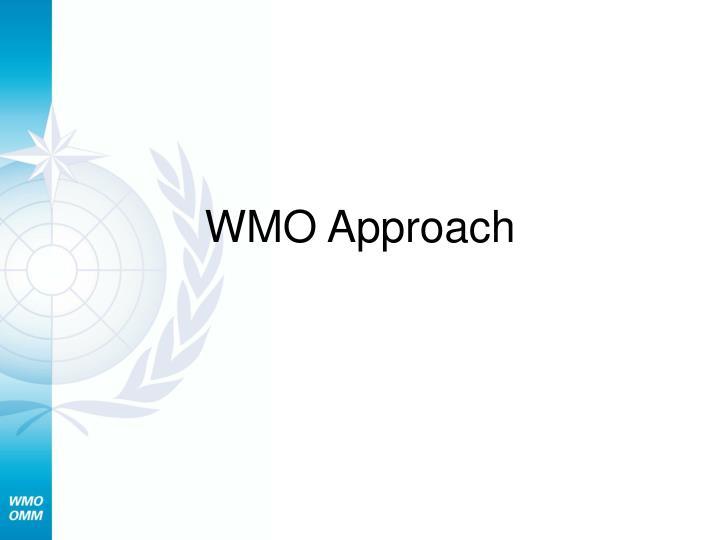 WMO Approach