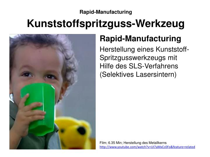 Rapid-Manufacturing