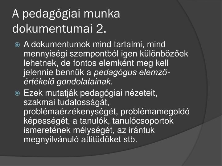 A pedagógiai munka dokumentumai 2.