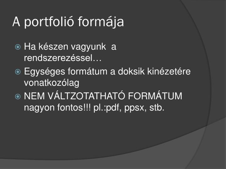 A portfolió formája