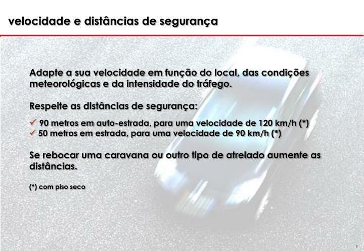 velocidade e distâncias de segurança