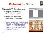 cathedral vs bazaar1