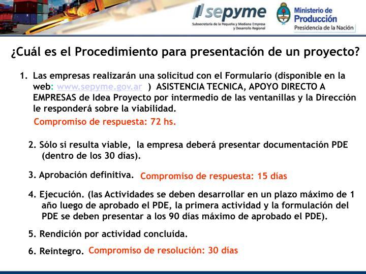 ¿Cuál es el Procedimiento para presentación de un proyecto?