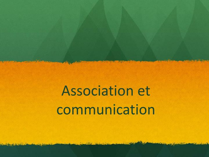 Association et communication