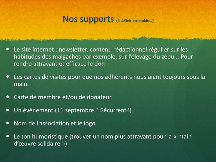 Nos supports