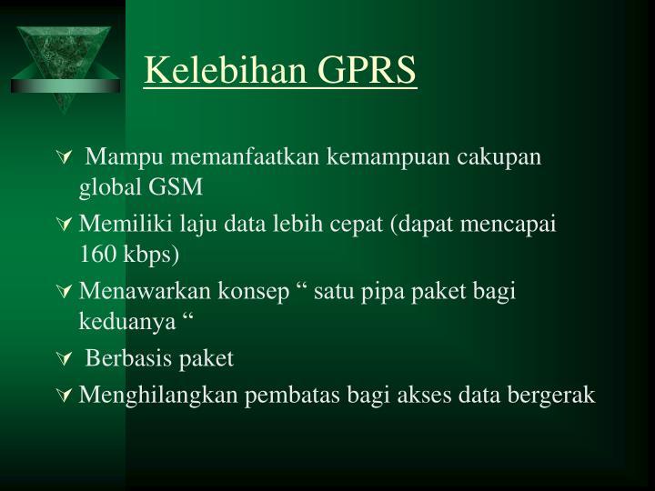 Kelebihan GPRS