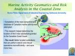 marine activity geomatics and risk analysis in the coastal zone
