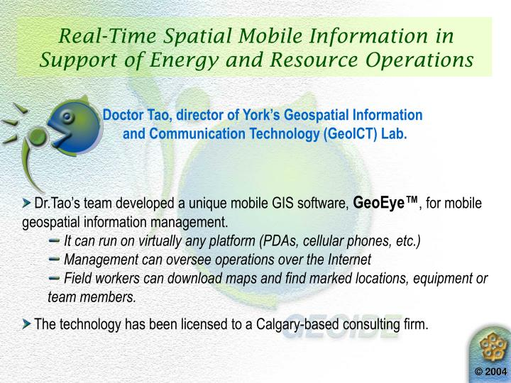 Real-Time Spatial Mobile Information in Support of Energy and Resource Operations