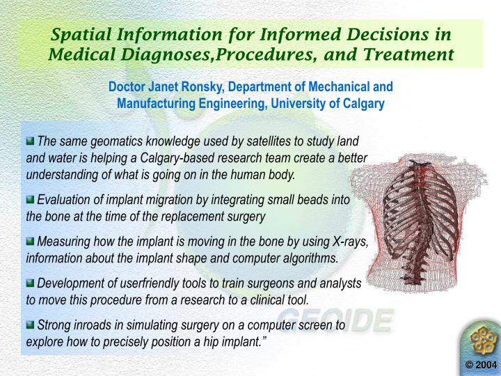 Spatial Information for Informed Decisions in Medical Diagnoses,Procedures, and Treatment