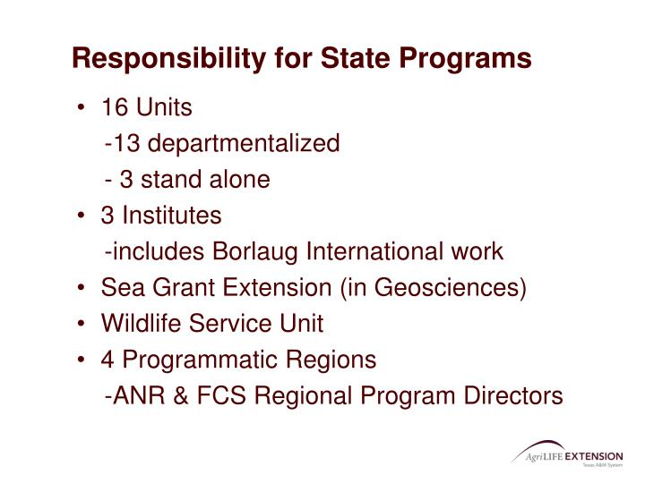 Responsibility for State Programs