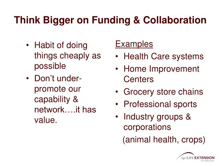 Think Bigger on Funding & Collaboration