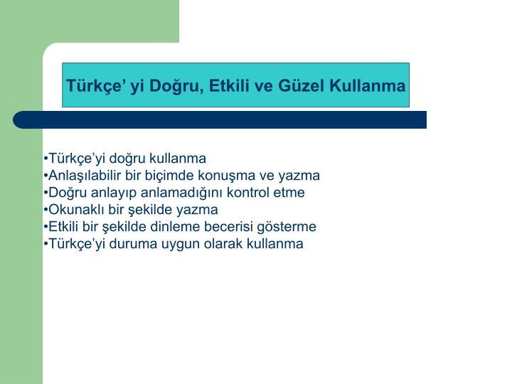 Türkçe'yi doğru kullanma