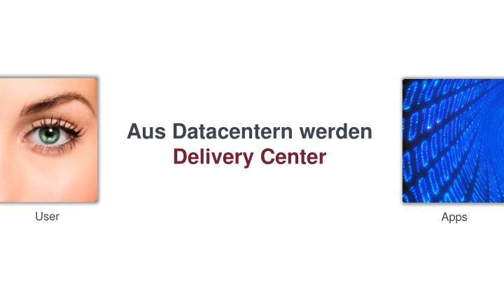 Aus Datacentern werden