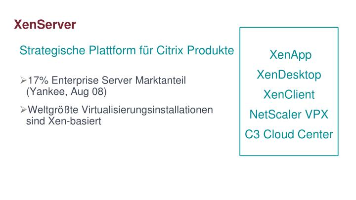 Strategische Plattform für Citrix Produkte