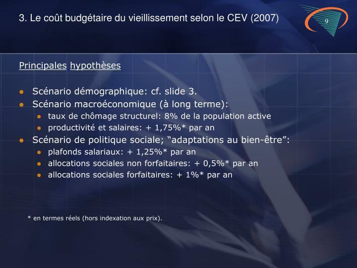 3. Le coût budgétaire du vieillissement selon le CEV (2007)