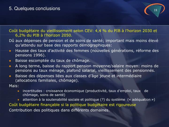 5. Quelques conclusions