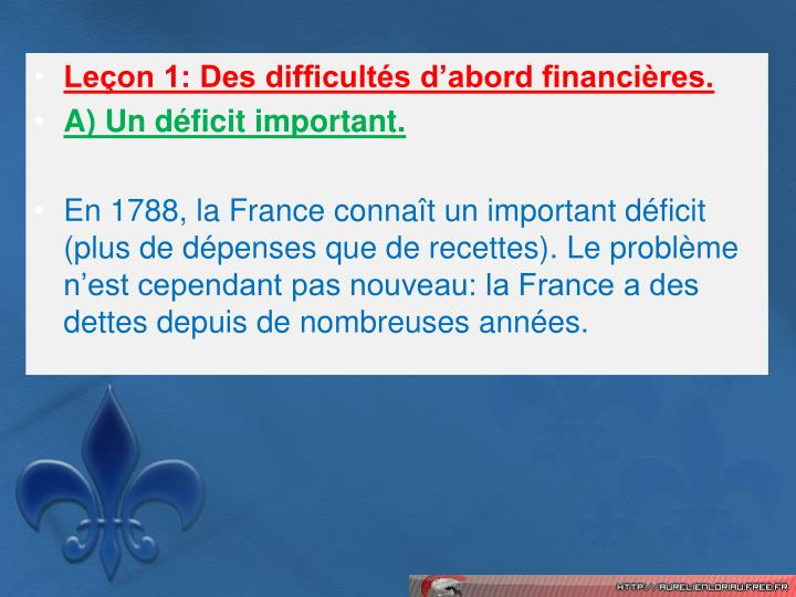Leon 1: Des difficults dabord financires.