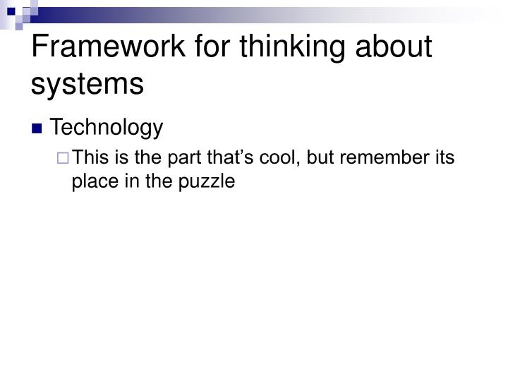 Framework for thinking about systems