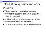 information systems and work systems2