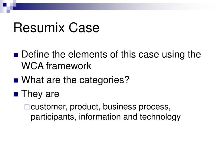 Resumix Case