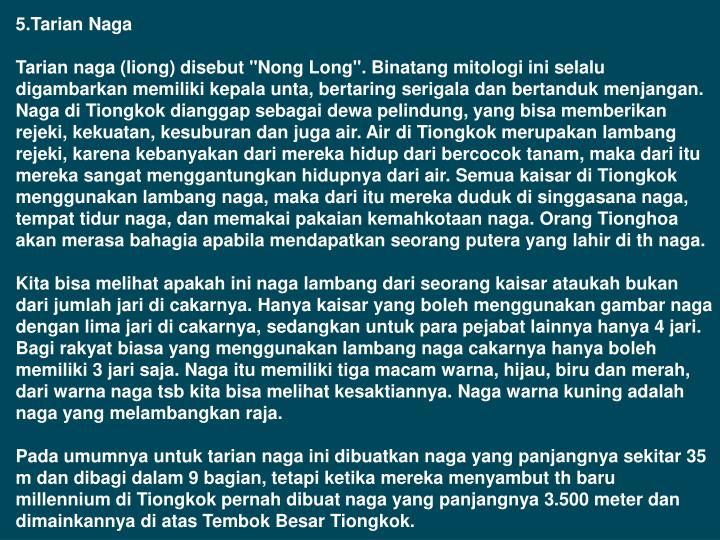 5.Tarian Naga