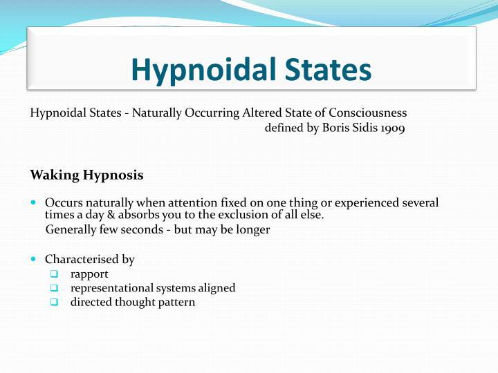 Hypnoidal States