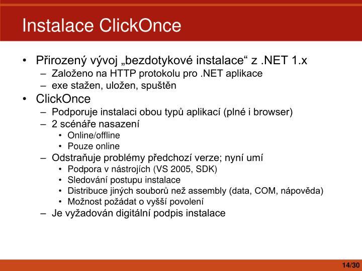 """Přirozený vývoj """"bezdotykové instalace"""" z .NET 1.x"""