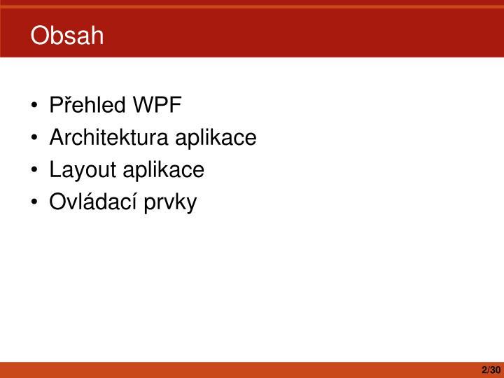 Přehled WPF