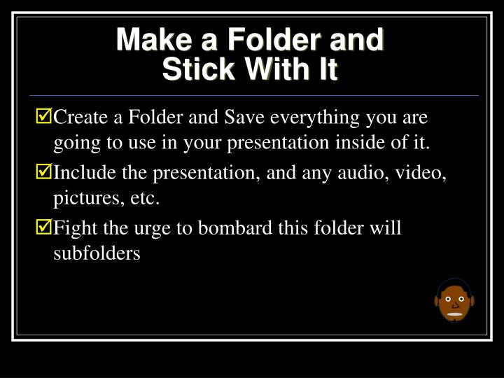Make a Folder and