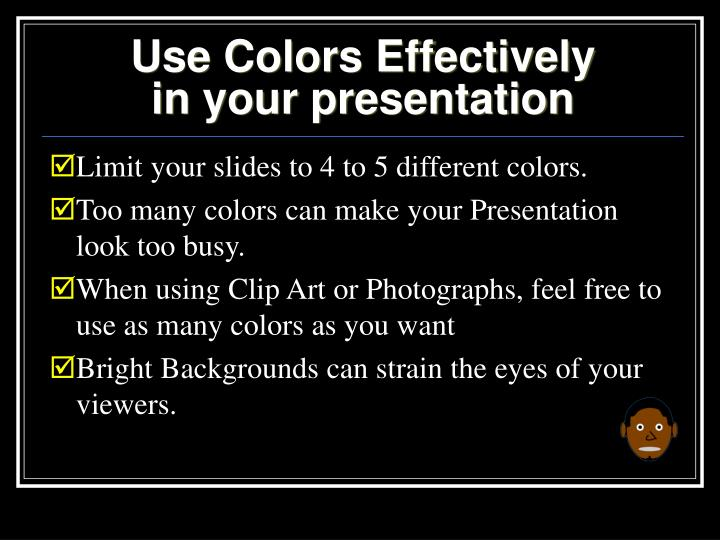 Use Colors Effectively