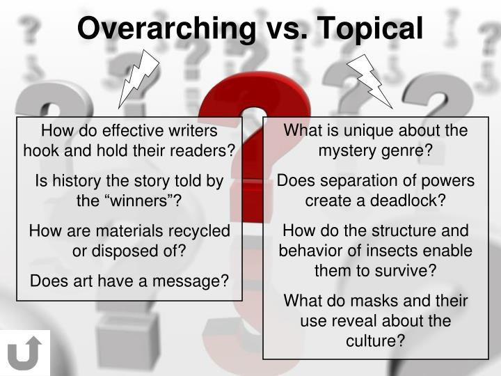 Overarching vs. Topical