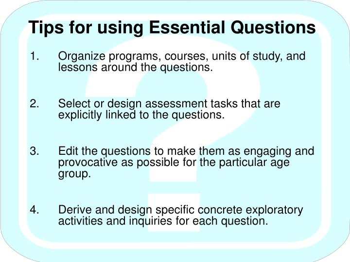 Tips for using Essential Questions