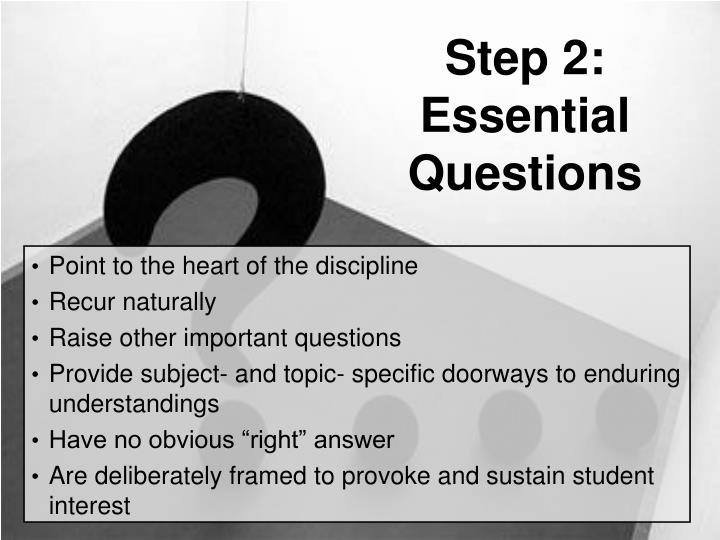 Step 2: Essential Questions