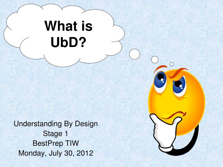 What is UbD?