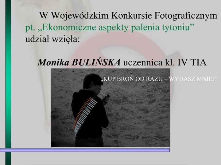 W Wojewódzkim Konkursie Fotograficznym