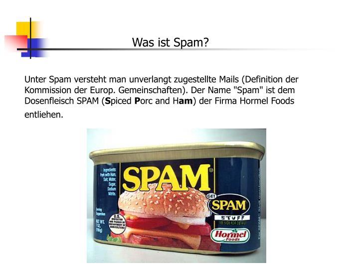 Was ist Spam?